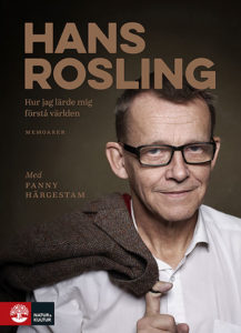 Hans Rosling - Hur jag lärde mig förstå