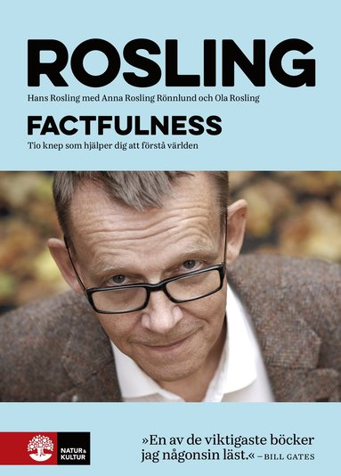 Hans Roslings Factfulness tio knep som hjälper dig att förstå världen