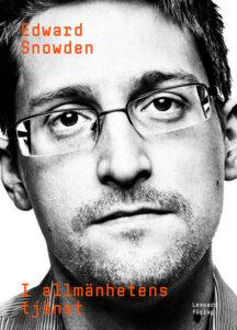 Edward Snowden - I allmänhetens tjänst